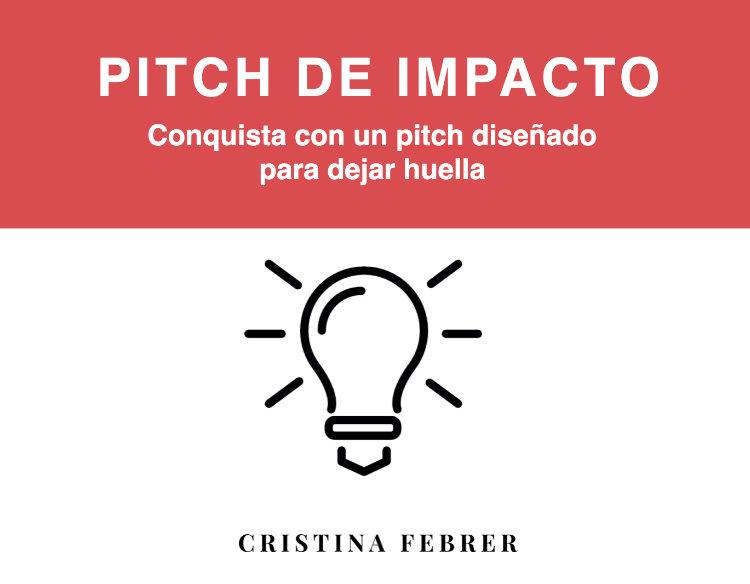 Cristina Febrer - prepara un pitch de impacto - descarga gratis